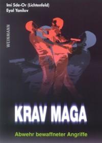 Imi Sde-Or (Lichtenfeld), Eyal Yanilov : Krav Maga