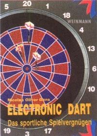 Nicolas Oliver Gans : Electronic Dart
