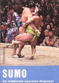 M. und H. Keller : Sumo - Der traditionelle japanische Ringkampf