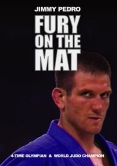 Jimmy Pedro - Fury on the mat