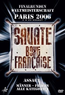 Finalrunden Weltmeisterschaft SAVATE Assaut 2006, DVD 196
