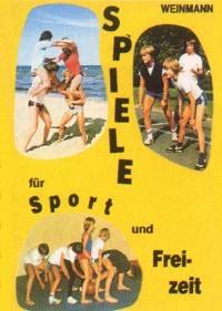 Reinhard und Kerstin Ketelhut : Spiele für Sport und Freizeit