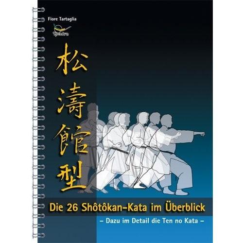 Fiore Tartaglia Die 26 Shotokan-Kata im Überblick