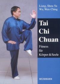 Liang, Shou-Yu, Wu, Wen-Ching : Tai Chi Chuan