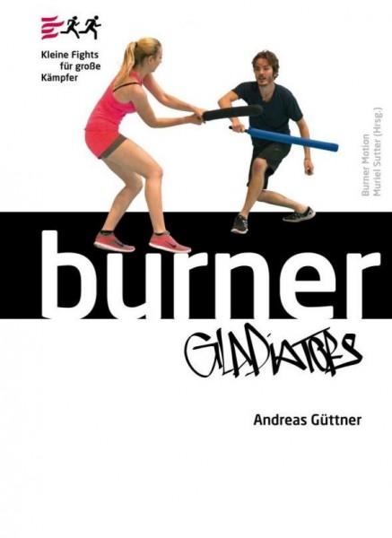 Burner Gladiators - Kleine Fights für große Kämpfer