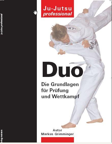 Ju-Jutsu Duo - Grundlagen für Prüfung und Wettkampf (Taschenbuch)