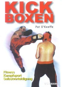 Pat O´Keeffe : Kick Boxen