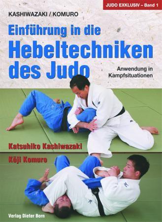 Einführung in die Hebeltechniken des Judo - Anwendung in Kampfsituationen